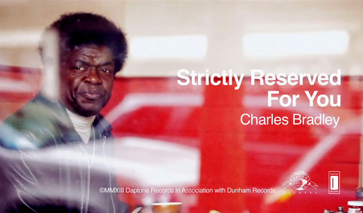 Charles-Bradley-Strictly-Reserved-For-You-video-still