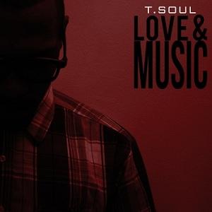 TSoul - Love & Music (2013)