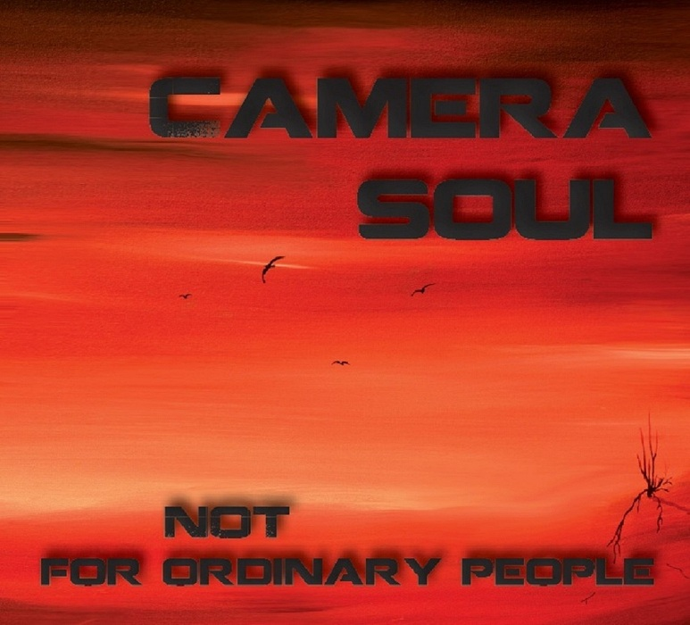 Camera_Soul_-_Not_For_Ordinary_People_Album_Front_Cover_1400
