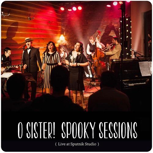 O Sister spooky