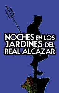 Noches en Los Jardines del Real Alcázar @ Jardines del Real Alcázar | Sevilla | Andalucía | España