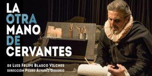 La otra mano de Cervantes en Sala La Fundición @ Sala La Fundición   Sevilla   Andalucía   España