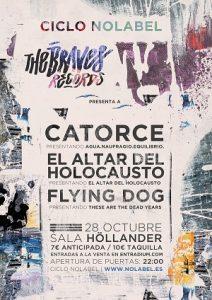 Catorce + El Altar Del Holocausto + Flying Dog en Sala Hollander @ Sala Hollander | Sevilla | Andalucía | España