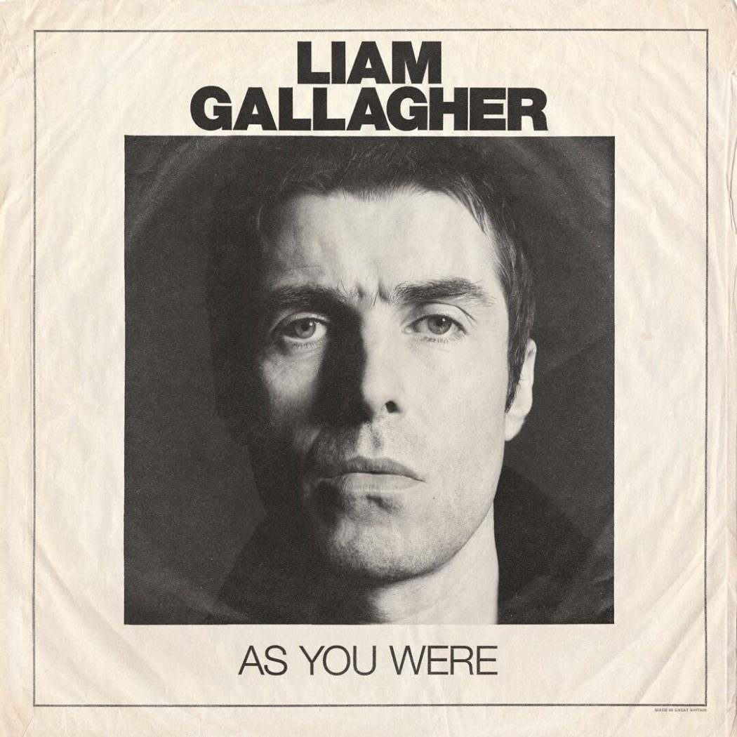 """LIAM GALLAGHER: ESTRENÁNDOSE EN LA EXPERIENCIA CON """"AS YOU WERE"""""""